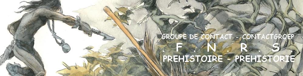 Groupe de Contact FNRS Préhistoire
